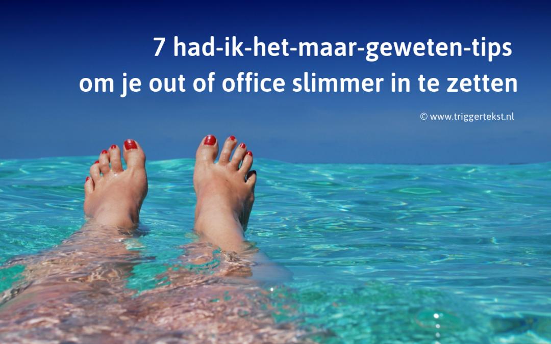 Vakantie? Out of office werkt door … en hoe!