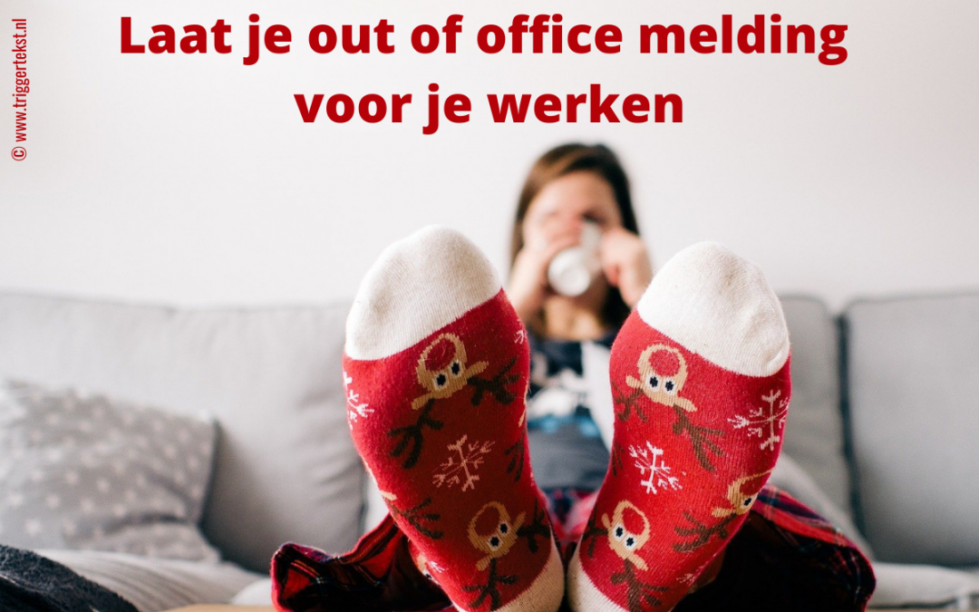 Out of office tips die conversie genereren