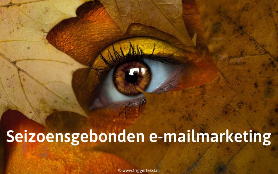 Seizoensgebonden e-mailmarketing? Dat werkt!