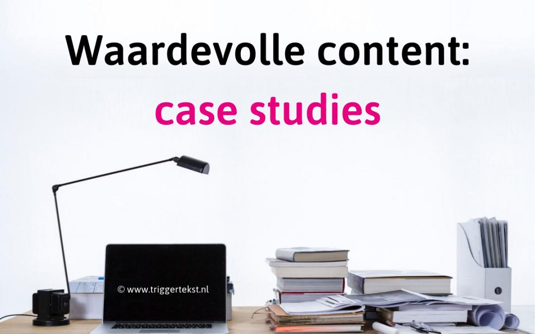 Waarom case studies meer vertrouwen (en omzet) genereren