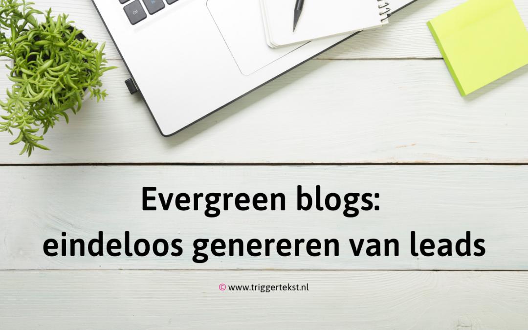 Evergreen content: eindeloos genereren van leads