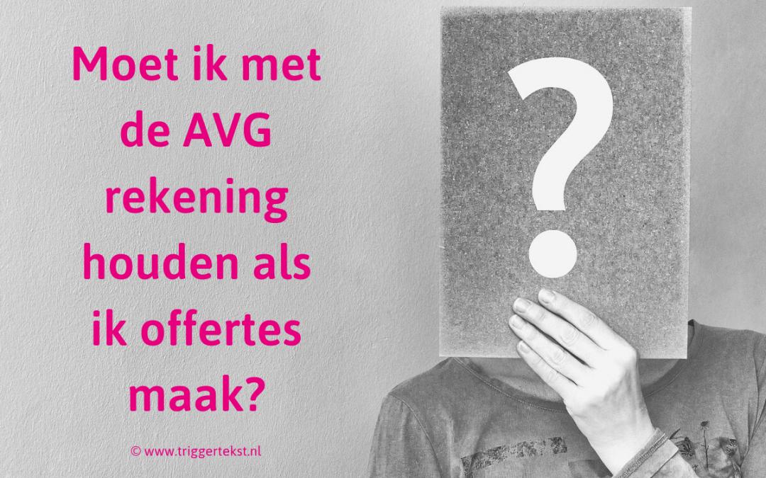 De AVG en offertes: moet ik daar iets mee?