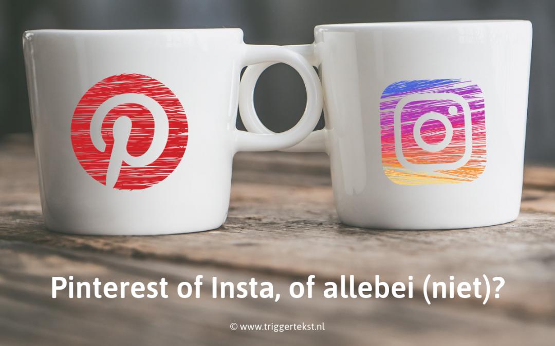 Instagram of Pinterest? Allebei, één of geen? Social media afwegingen voor ondernemers