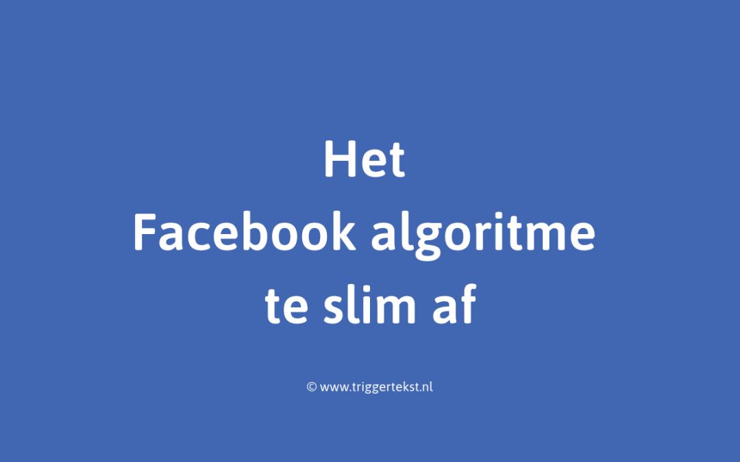 Facebook algoritme: 3 effectieve manieren om het te slim af te zijn