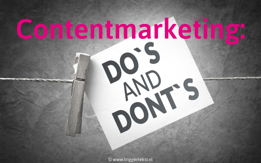 Contentmarketing: de 7 don'ts