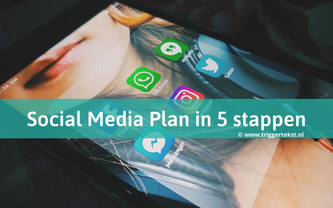 Social Media Plan maken? In 5 eenvoudige stappen heb je 'm al klaar!